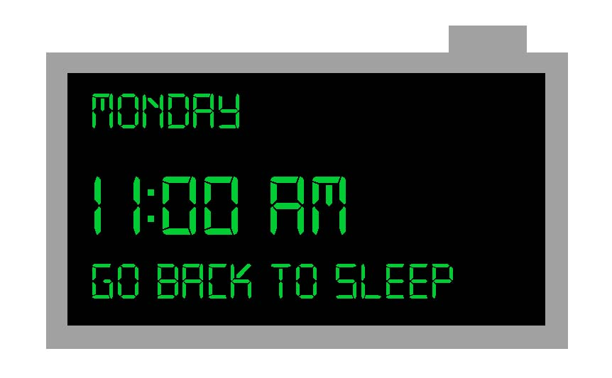 digital clock telling you to go back to sleep