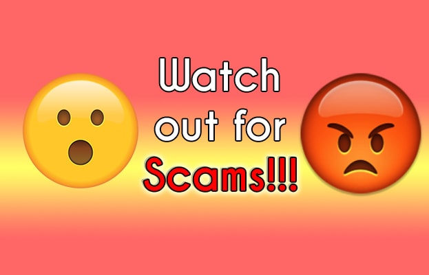 Watch out for scams